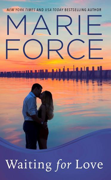 Waiting For Love Gansett Island Series Book 8