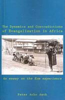 The Dynamics and Contradictions of Evangelisation in Africa PDF