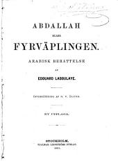 Abdallah, eller, Fyrväplingen: arabisk berättelse