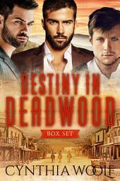 Destiny in Deadwood: The Complete Series
