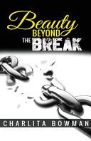 Beauty Beyond the Break