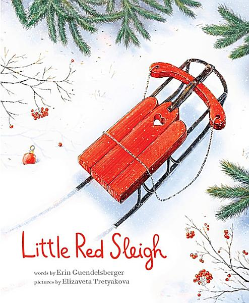 Download Little Red Sleigh Book