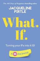 What. If. - Turning Your IFs Into it IS