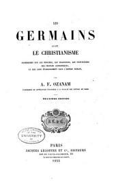Oeuvres complètes de A.F. Ozanam: Études germaniques: I. Les Germains avant le christianisme. 2. éd. 1855