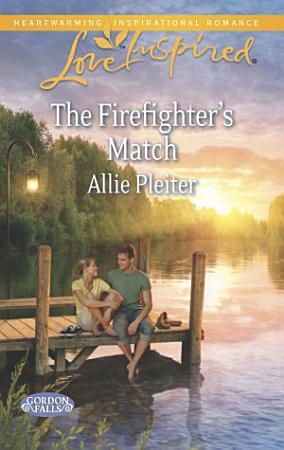 The Firefighter s Match PDF