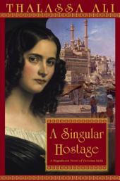 A Singular Hostage