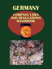Germany Company Laws and Regulations Handbook: Volume 1