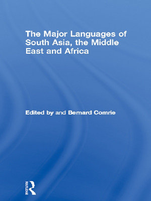 The Major Languages of South Asia  the Middle East and Africa PDF