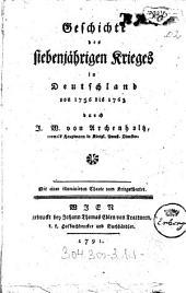 Geschichte des siebenjährigen Krieges in Deutschland: von 1756 bis 1763