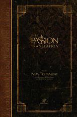 The Passion Translation New Testament (2020 Edition)