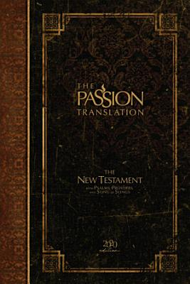 The Passion Translation New Testament  2020 Edition  PDF