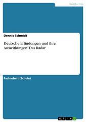 Deutsche Erfindungen und ihre Auswirkungen. Das Radar