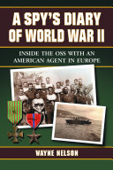 A Spy s Diary of World War II PDF
