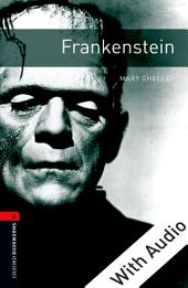 Frankenstein - With Audio Level 3 Oxford Bookworms Library: Edition 3