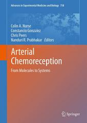 Arterial Chemoreception: From Molecules to Systems