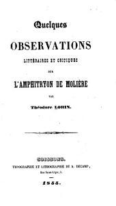 Quelques observations, littéraires et critiques sur L'Amphitryon de Molière