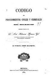 Código de procedimientos civiles y criminales de México ...