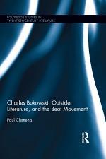 Charles Bukowski, Outsider Literature, and the Beat Movement