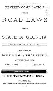 Revised Compilation of the Road Laws of the State of Georgia