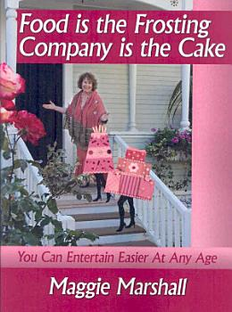 Food Is the Frosting Company Is the Cake PDF