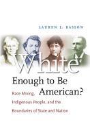 White Enough to Be American  PDF