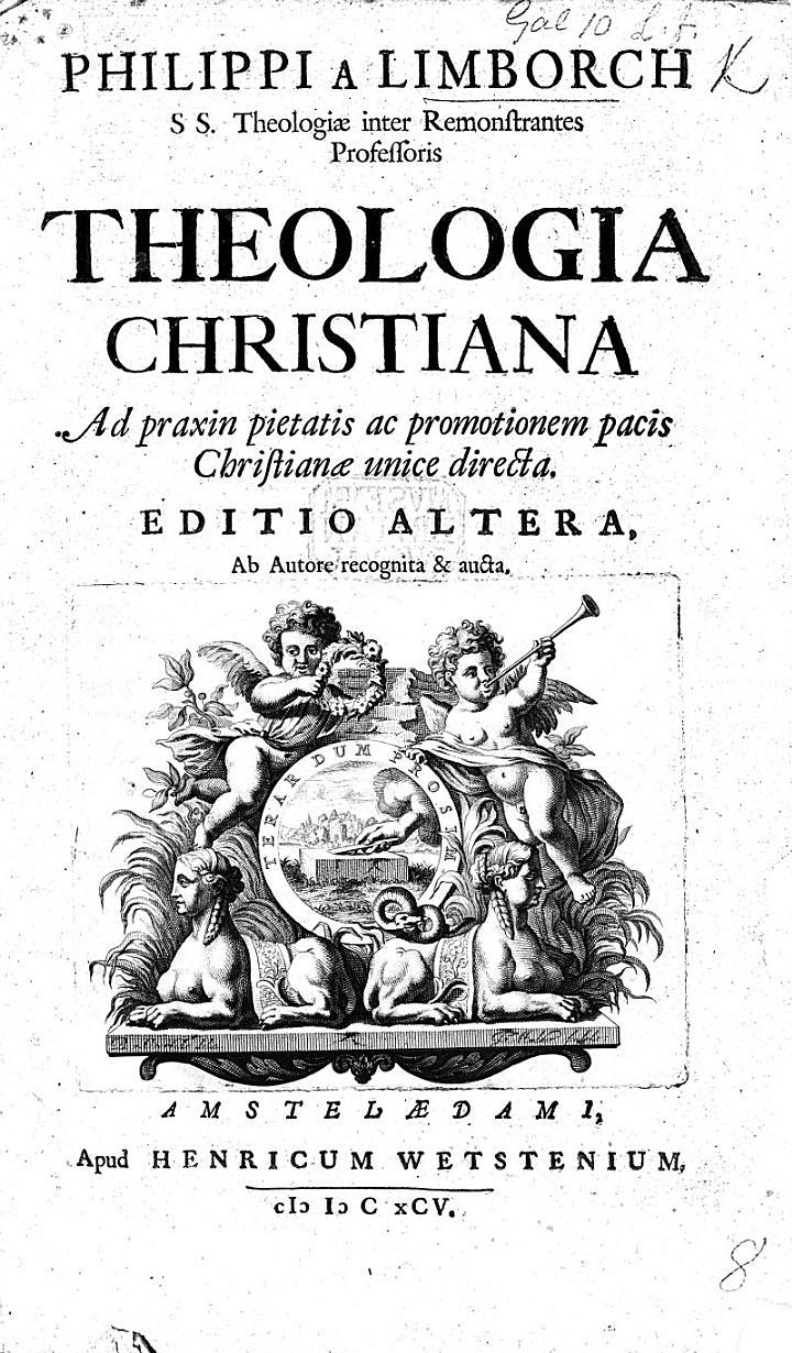 P. a L. ... Theologia Christiana, ad praxin pietatis ac promotionem Pacis Christianæ unice directa