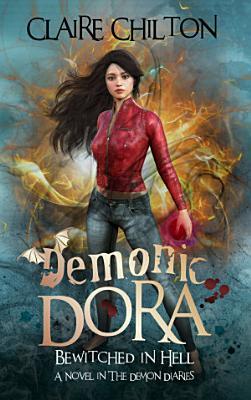 Demonic Dora  Teen Fantasy Series  PDF