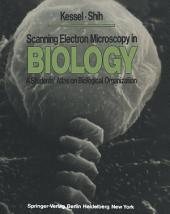 Scanning Electron Microscopy in BIOLOGY: A Students' Atlas on Biological Organization