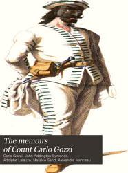 The Memoirs of Count Carlo Gozzi PDF