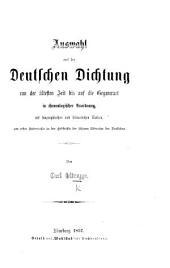 Auswahl aus der Deutschen Dichtung von der ältesten Zeit bis auf die Gegenwart in chronologischer Anordnung, etc