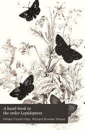 A Hand-book to the Order Lepidoptera: Volume 3