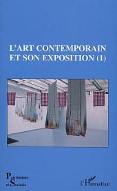 L'ART CONTEMPORAIN ET SON EXPOSITION (1)