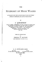 The Economy of High Wages: An Inquiry Into the Cause of High Wages and Their Effect on Methods and Cost of Production