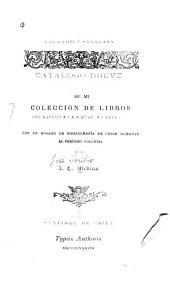 Bibliotheca americana: Catálogo breve de mi coleccion de libros relativos a la America latina