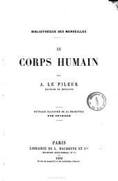 Le corps humain par A. Le Pileur