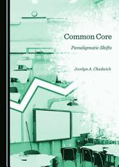 Common Core: Paradigmatic Shifts