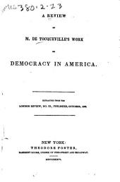 A Review of M. De Tocqueville's Work on Democracy in America ...