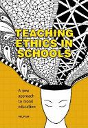 Teaching Ethics in Schools