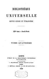 Bibliothèque universelle: revue suisse et étrangère, Volume4