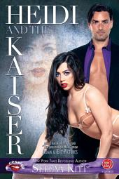 Heidi and the Kaiser (Fifty Shades Boss Secretary Romance)