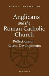 Anglicans and the Roman Catholic Church PDF