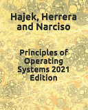 Principles of Operating Systems 2021 Edition