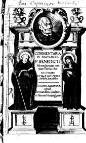 Commentaria in regulam sanctissimi Patris Benedicti