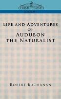 Life and Adventures of Audubon the Naturalist PDF
