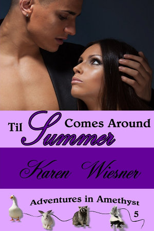Til Summer Comes Around  Book 5 of the Adventures in Amethyst Series