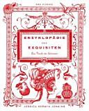 Enzyklop  die des Exquisiten PDF