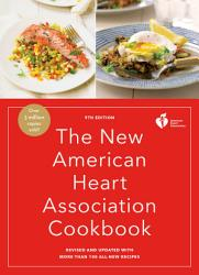 The New American Heart Association Cookbook 9th Edition Book PDF