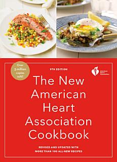 The New American Heart Association Cookbook  9th Edition Book