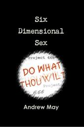 Six Dimensional Sex