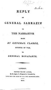 Reply of general Sarrazin to the Narrative made by General Clarke, etc. [Translated from the French.]